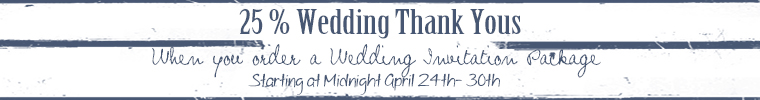 25/% off Wedding Thank you cards with your order!