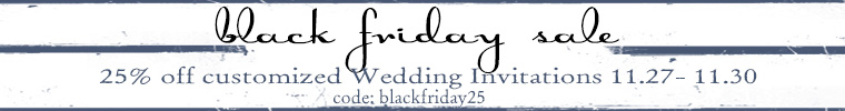 Don't forget one more day for 25% off of wedding invites