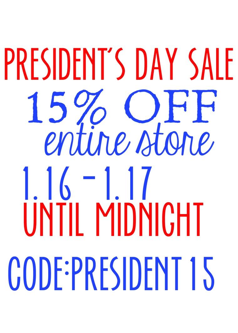 President's Sale Starts tomorrow!