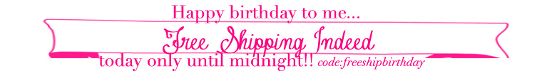 Happy birthday to me FREE SHIPPING INDEED